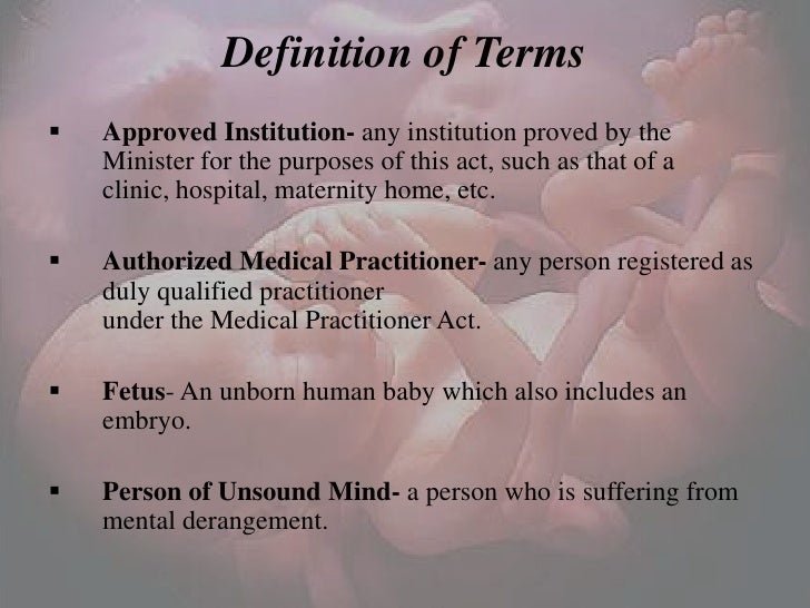 definition of abortion Abortion: abortion, the expulsion of a fetus from the uterus before it has reached the stage of viability (in human beings, usually about the 20th week of gestation.