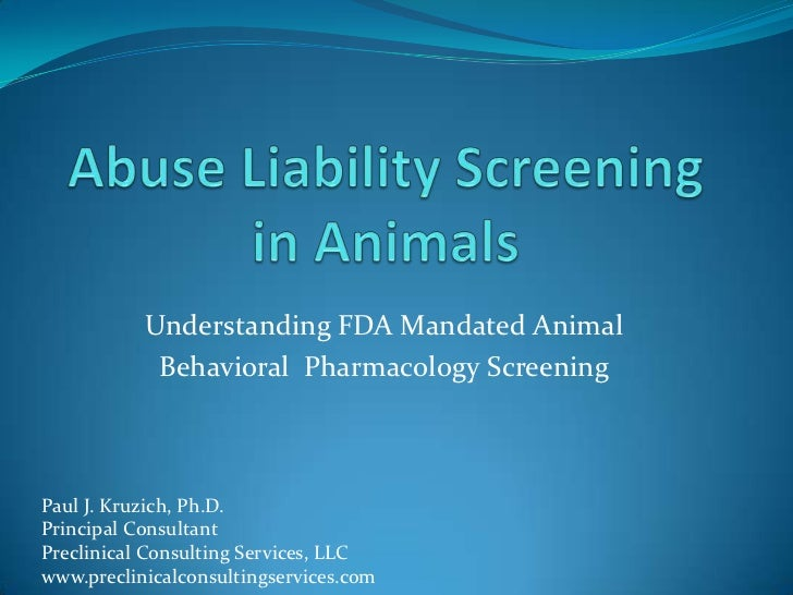Abuse Liability Screening in Animals
