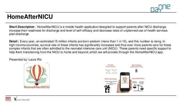 HomeAfterNICU Short Description : HomeAfterNICU is a mobile health application designed to support parents after NICU disc...