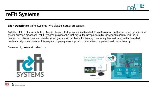 reFit Systems Short Description : reFit Systems - We digitize therapy processes. Detail : reFit Systems GmbH is a Munich-b...