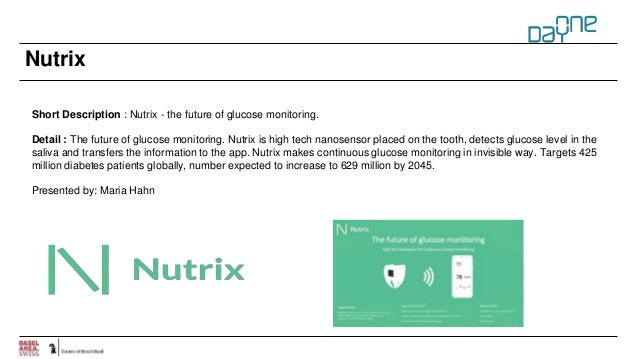 Nutrix Short Description : Nutrix - the future of glucose monitoring. Detail : The future of glucose monitoring. Nutrix is...