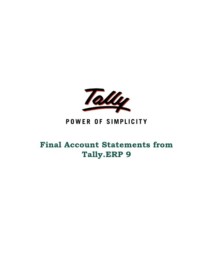 Final Account Statements from         Tally.ERP 9