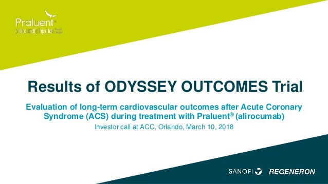 Results of ODYSSEY OUTCOMES Trial Evaluation of long-term cardiovascular outcomes after Acute Coronary Syndrome (ACS) duri...