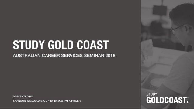 Shannon Willoughby, CEO, Study Gold Coast — Keynote Presentation ACS Seminars Gold Coast