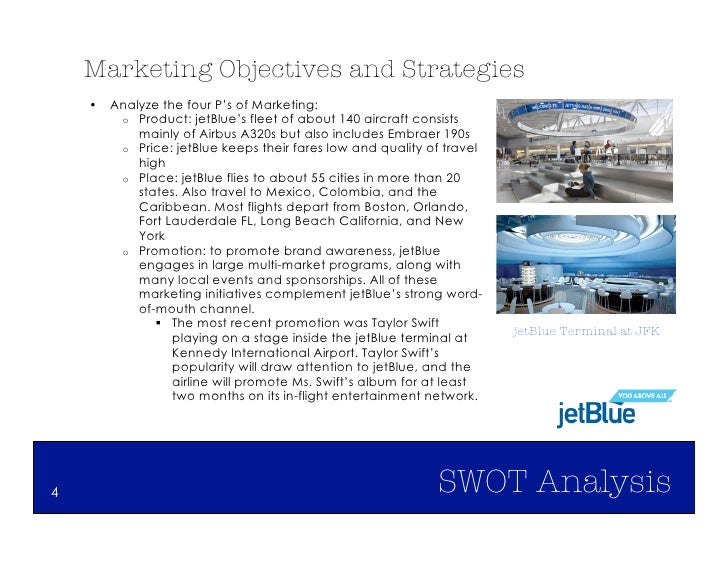 jet blue swot Business prospects at jetblue airways corporation look brightthe company has been benefiting from lower fuel costs over the past few months, which has boosted earnings.