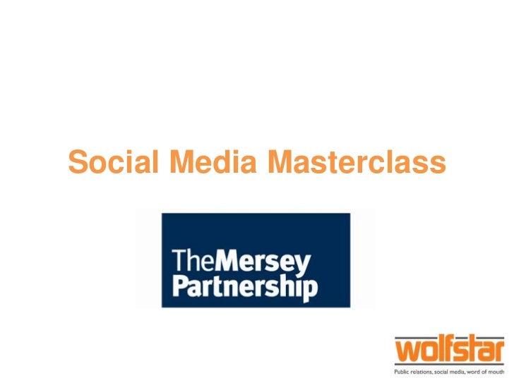Social Media Masterclass<br />