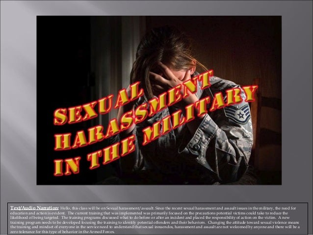 Text/Audio Narration: Hello, this class will be on Sexual harassment/assault. Since the recent sexual harassment and assau...