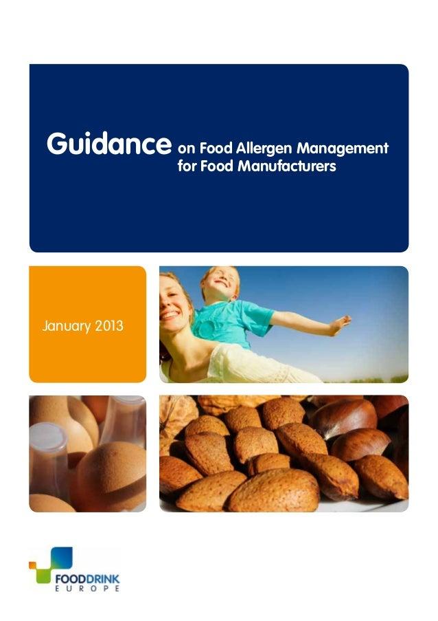 Guidance on Food Allergen Management               for Food ManufacturersJanuary 2013