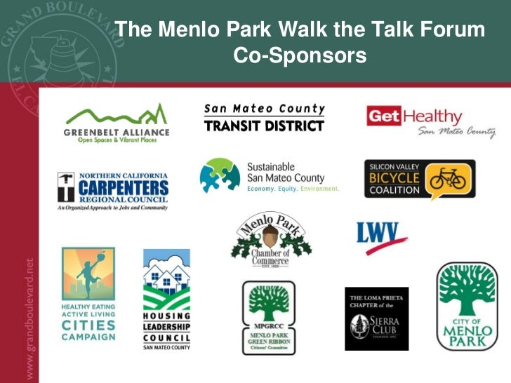 The Menlo Park Walk the Talk Forum           Co-Sponsors