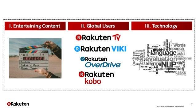 7 I. Entertaining Content II. Global Users III. Technology *Photo by Jakob Owens on Unsplash