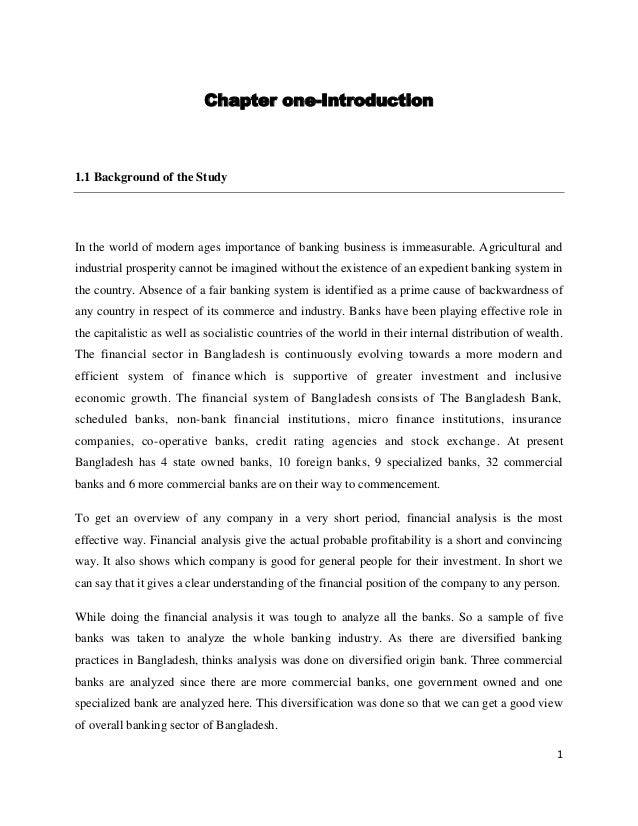Chapter one-Introduction1.1 Background of the StudyIn the world of modern ages importance of banking business is immeasura...
