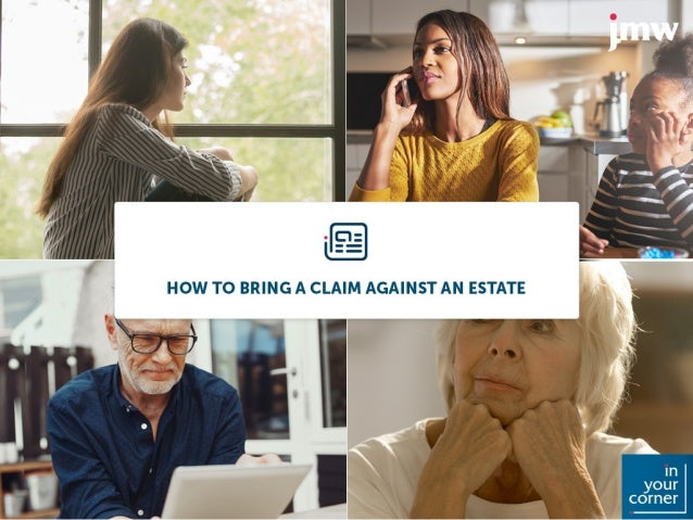 How to bring a claim against an estate