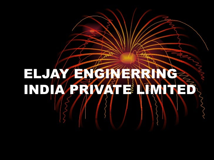 ELJAY ENGINERRING INDIA PRIVATE LIMITED