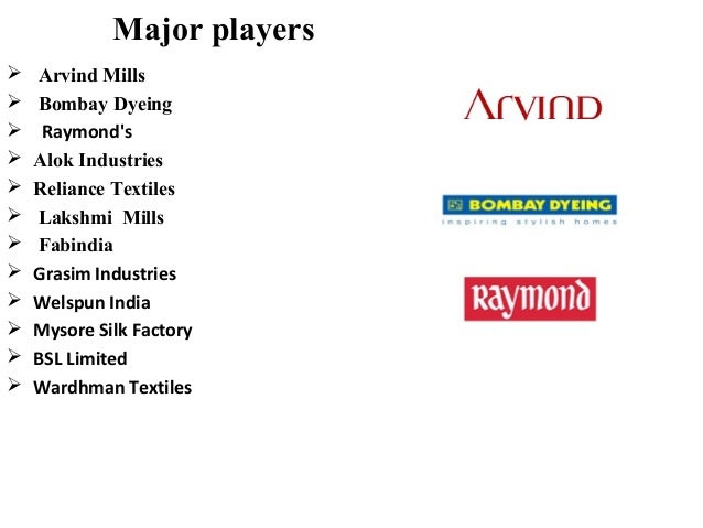 the textile industry arvind mills bombay dyeing marketing essay Read this essay on scm in textile- apparel industry  there are now 350 spinning mills, 400 weaving firms, 310 dyeing and  top 3 competitors are arvind mills,.