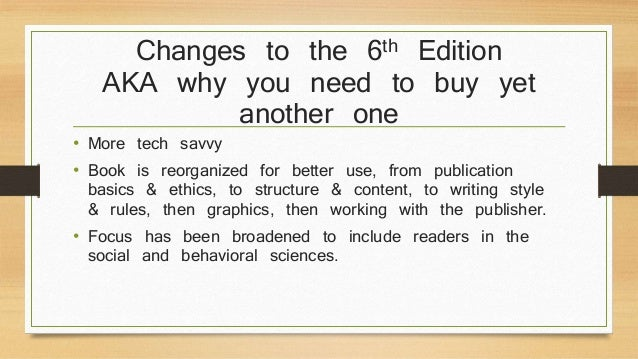 Changes to the 6th Edition  AKA why you need to buy yet  another one  • More tech savvy  • Book is reorganized for better ...
