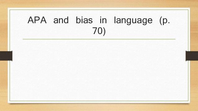 APA and bias in language (p.  70)