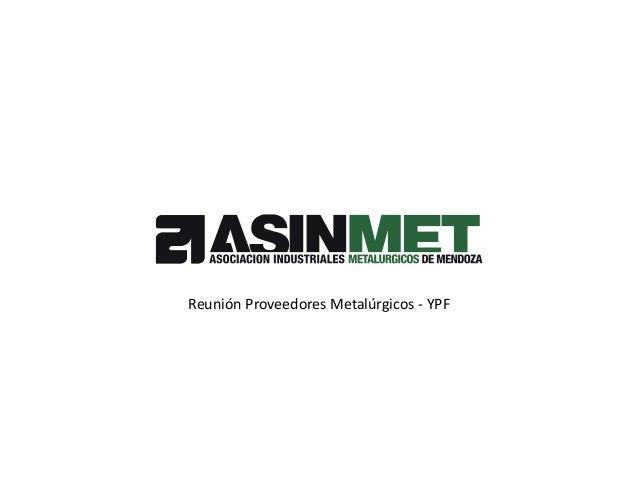 Reunión Proveedores Metalúrgicos - YPF