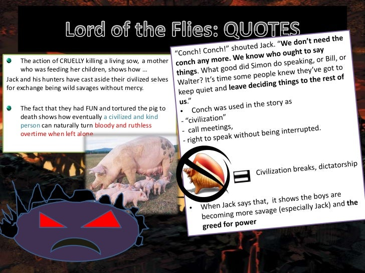 Lord Of The Flies Kill The Pig Quote Page Number: Human Nature- Powerpoint (Final Assesment