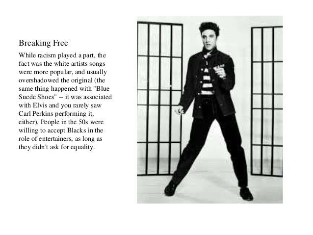 Breaking Free  While racism played a part, the  fact was the white artists songs  were more popular, and usually  overshad...