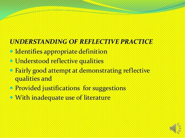 defining and implementing reflective practice essay At this point, you can define reflective essay next on the agenda is to learn how to write this article in the right manner  implement an active planning process .