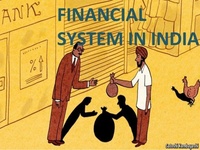 FINANCIALSYSTEM IN INDIA