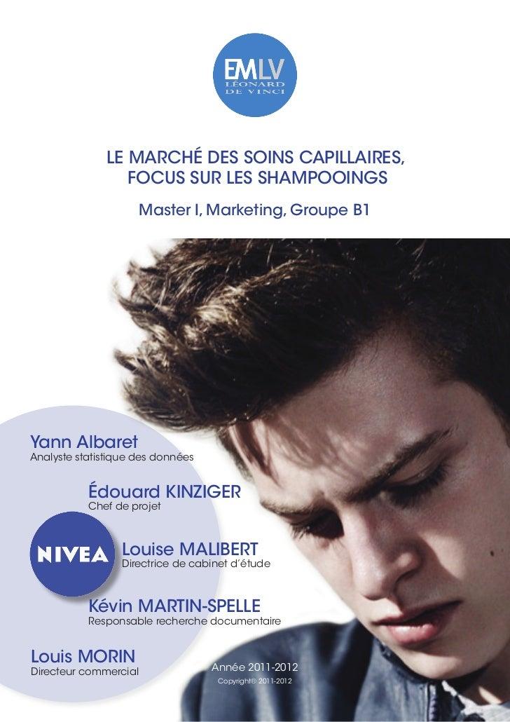 Le Marché des soIns capILLaIres,                 focus sur Les shaMpooInGs                       Master I, Marketing, Grou...