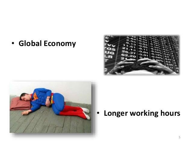 5 • Global Economy • Longer working hours
