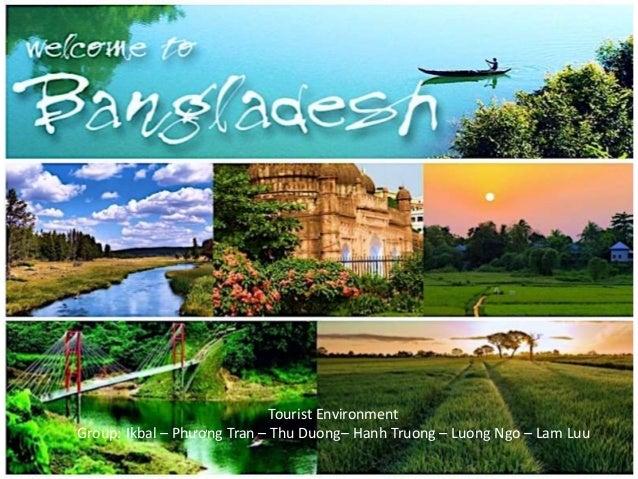 tourism in bangladesh Tourism in bangladesh: problems & prospects key note presentation by: professor dr syed rashidul hasan department of tourism and hospitality management, university.