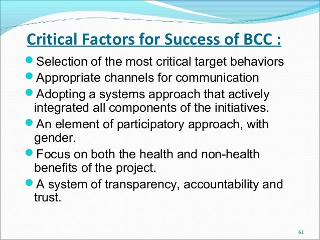 Critical Factors for Success of BCC :Selection of the most critical target behaviorsAppropriate channels for communicati...