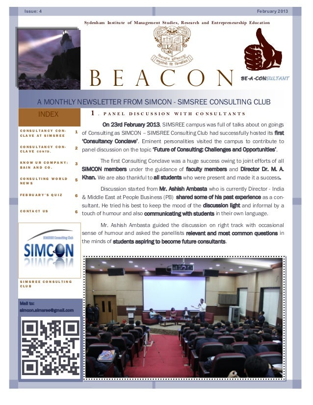 Mail to:simcon.simsree@gmail.comINDEXOn 23rd February 2013, SIMSREE campus was full of talks about on goingsof Consulting ...