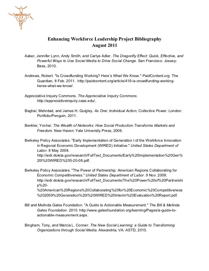 Enhancing Workforce Leadership Project Bibliography                               August 2011Aaker, Jennifer Lynn, Andy Sm...