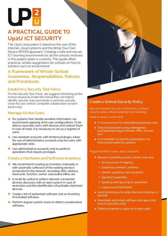 A PRACTICAL GUIDE TO Up2U ICT SECURITY The Up2U ecosystem is based on the use of the Internet, cloud systems and the Bring...