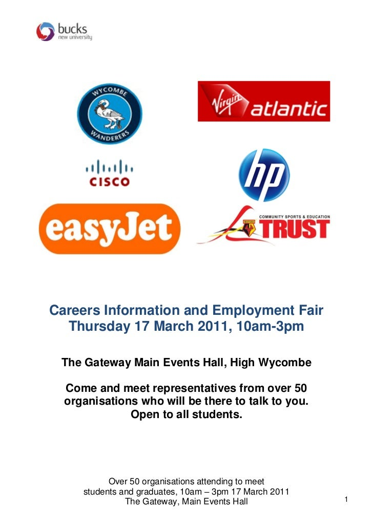 Careers Information and Employment Fair  Thursday 17 March 2011, 10am-3pm The Gateway Main Events Hall, High Wycombe  Come...