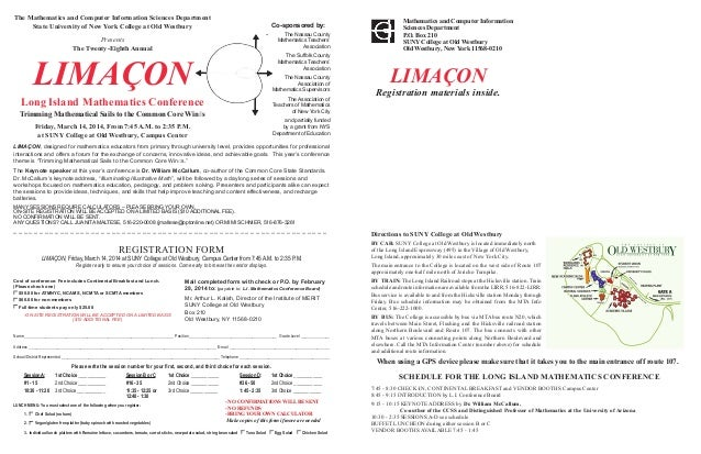 REGISTRATION FORM LIMAÇON, Friday, March 14, 2014 at SUNY College at Old Westbury, Campus Center from 7:45 A.M. to 2:35 P....