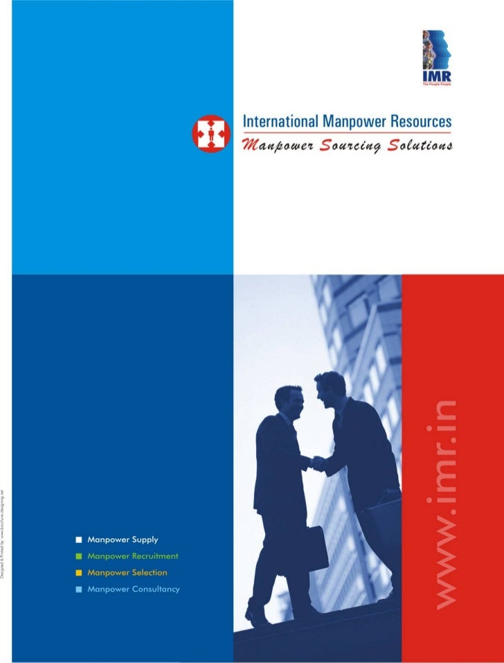 Dear Clients,  International Manpower Resources - IMR has been in service of the community at large, where there are skill...