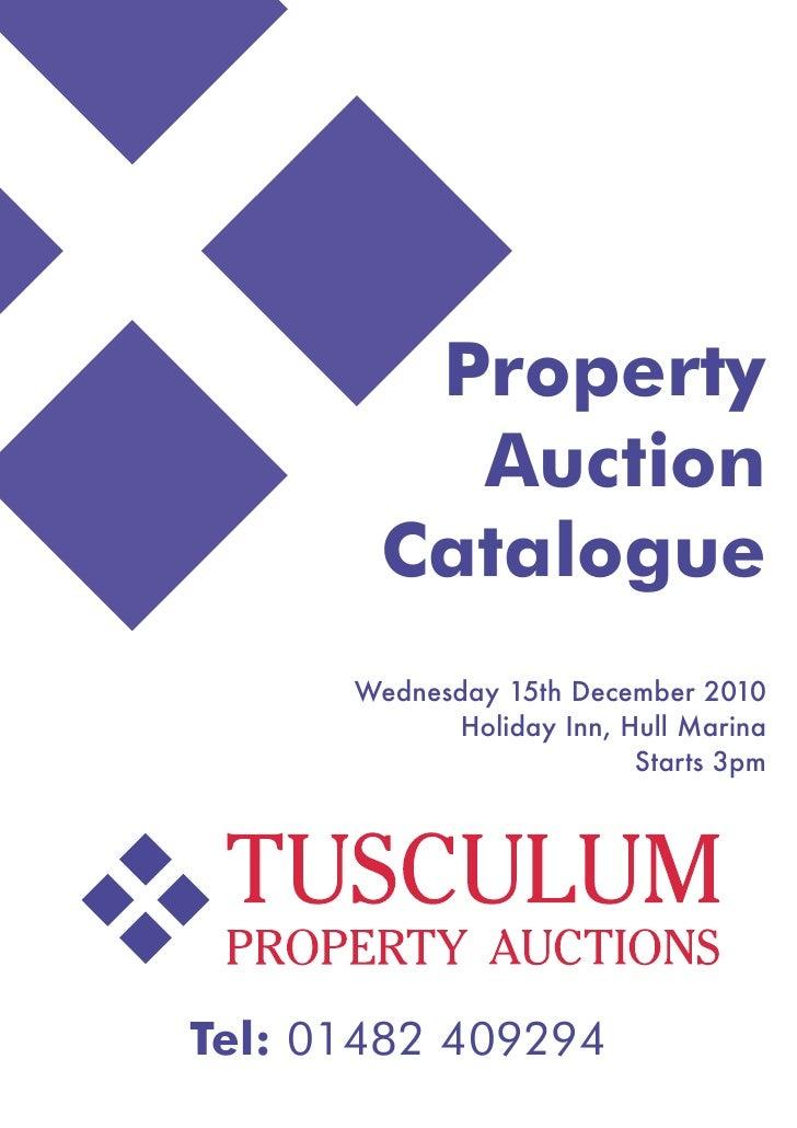 Property         Auction       Catalogue      Wednesday 15th December 2010            Holiday Inn, Hull Marina            ...