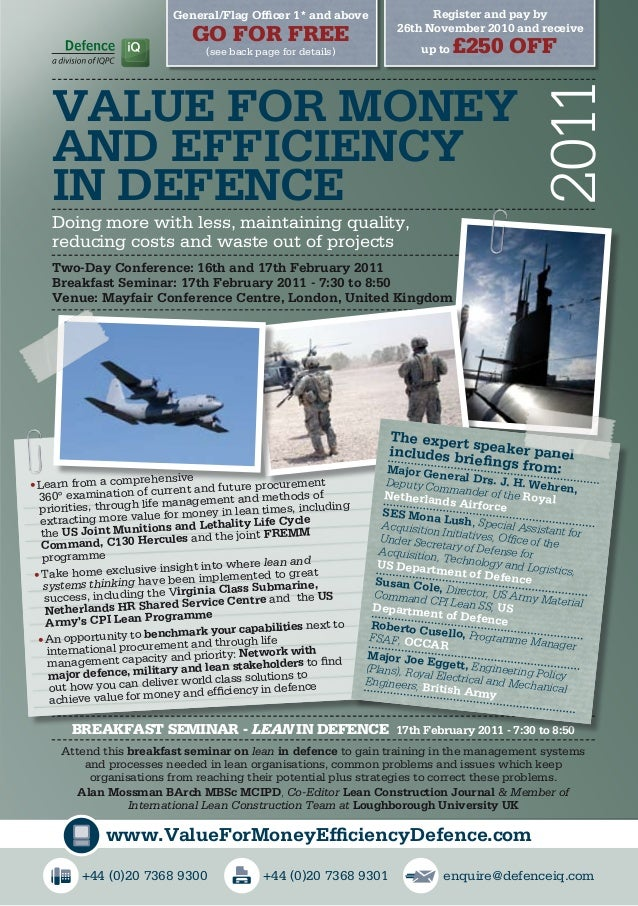 Breakfast seminar - Lean IN DEFENCE 17th February 2011 - 7:30 to 8:50 Attend this breakfast seminar on lean in defence to ...
