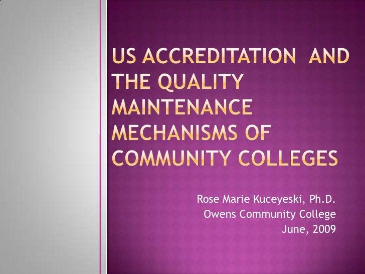 Rose Marie Kuceyeski, Ph.D.  Owens Community College                 June, 2009