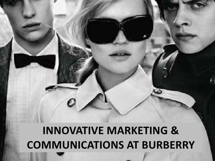 INNOVATIVE MARKETING &COMMUNICATIONS AT BURBERRY