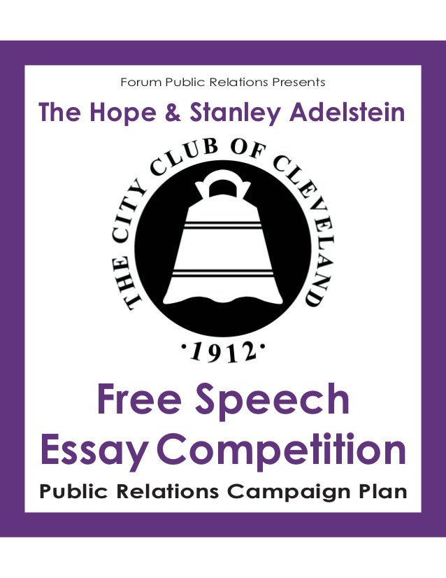 Forum Public Relations PresentsThe Hope & Stanley Adelstein   Free SpeechEssay CompetitionPublic Relations Campaign Plan