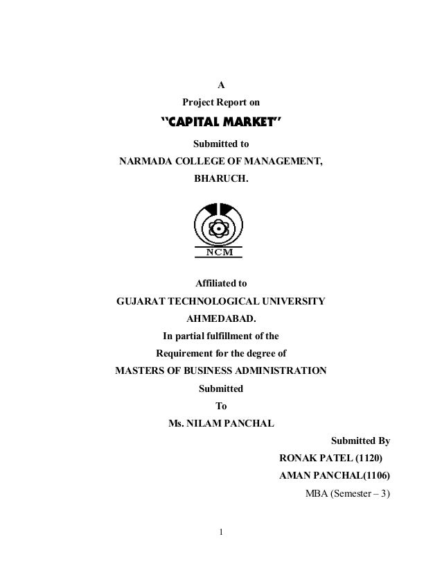 "A           Project Report on       ""CAPITAL MARKET""              Submitted toNARMADA COLLEGE OF MANAGEMENT,              ..."