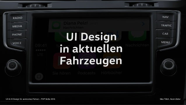 UX & IX Design für autonomes Fahren – FHP SoSe 2016 Max Tillich, Kevin Zeller