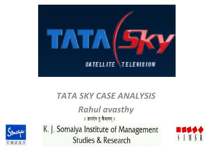 TATA SKY CASE ANALYSIS Rahul avasthy