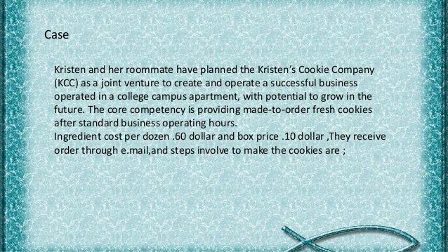 Kristin U2019s Cookie Company Production Process And Analysis Case Study