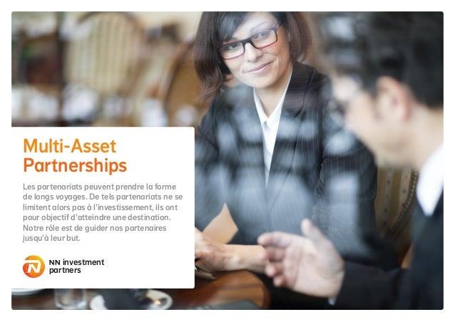 Multi-Asset Partnerships Les partenariats peuvent prendre la forme de longs voyages. De tels partenariats ne se limitent a...
