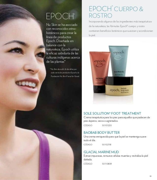 EPOCH® CUERPO &  ROSTRO  Incorporando algunos de los ingredientes más terapéuticos  de la naturaleza, las fórmulas Epoch® ...
