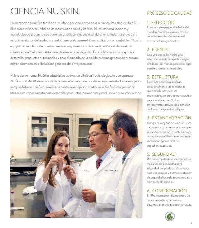 PROCESO DE CALIDAD  5  CIENCIA NU SKIN  La innovación científica tanto en el cuidado personal como en la nutrición, ha est...