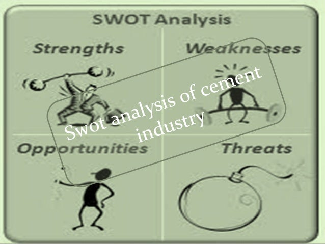 swot analysis of cement industry pakistan But swot analysis offers a concrete, real-world audit of a company and a scan of its relative standing within an industry while strengths and.