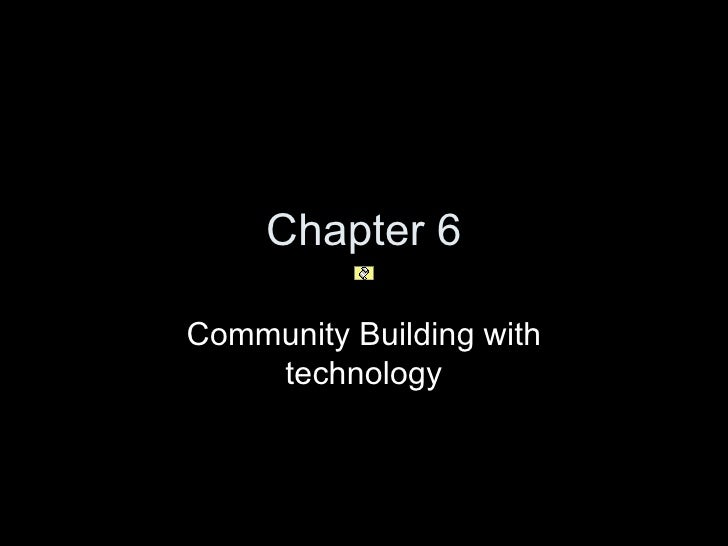 Chapter 6 Community Building with technology