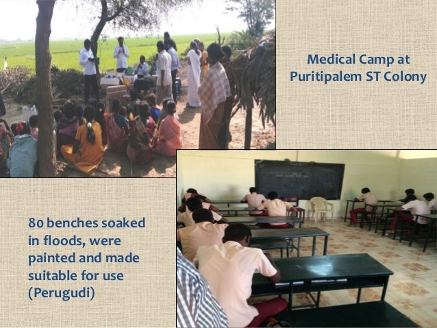 Medical Camp at Puritipalem ST Colony 80 benches soaked in floods, were painted and made suitable for use (Perugudi)